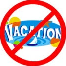 no_vacation