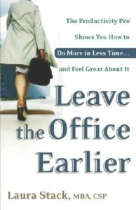 LEAVE THE OFFICE EARLIER 2